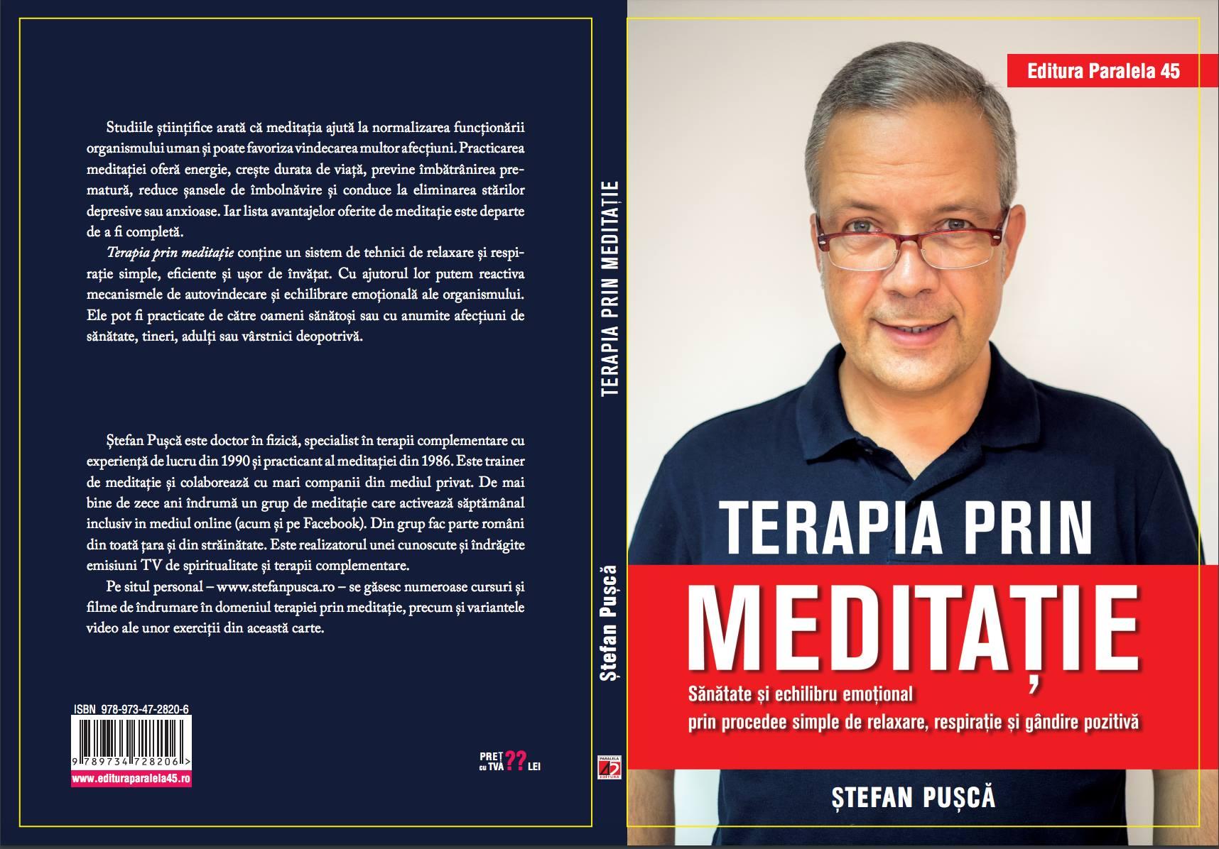 "A aparut cartea ""Terapia prin meditatie""-Sanatate si echilibru emotional prin procedee simple de relaxare, respiratie si gandire pozitiva."